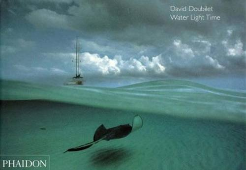 Water Light Time by David Doubilet (2006-03-15)