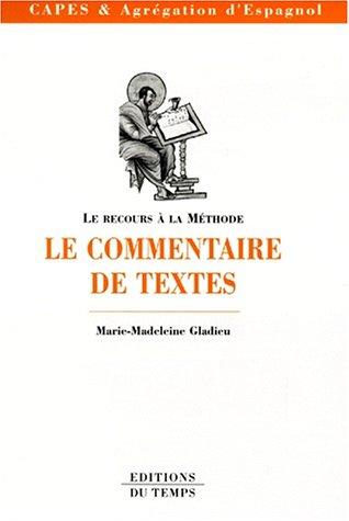 Le commentaire de textes par Marie-Madeleine Gladieu