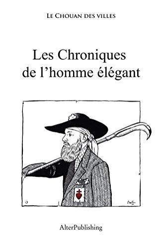 Les chroniques de l'homme élégant