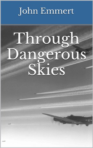 Through Dangerous Skies