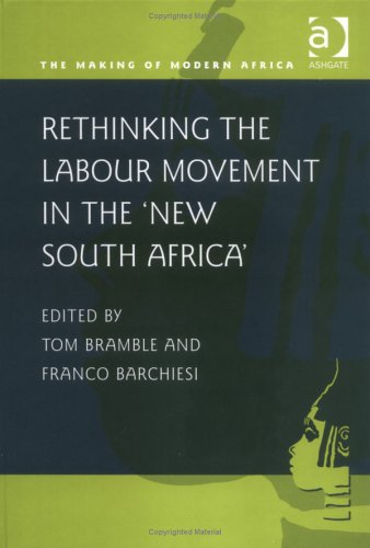 rethinking-the-labour-movement-in-the-new-south-africa-making-of-modern-africa
