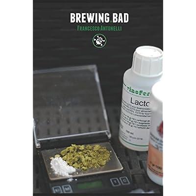 Brewing Bad: Consigli Pratici Per Produrre Birra In Casa