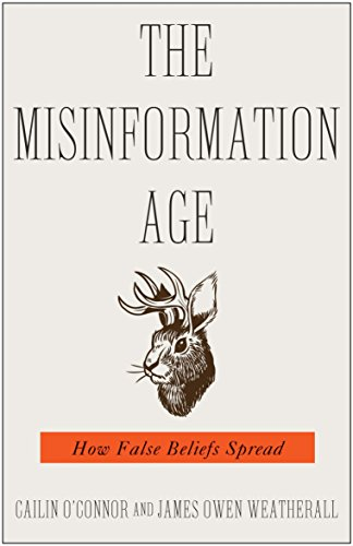 The Misinformation Age – How False Beliefs Spread