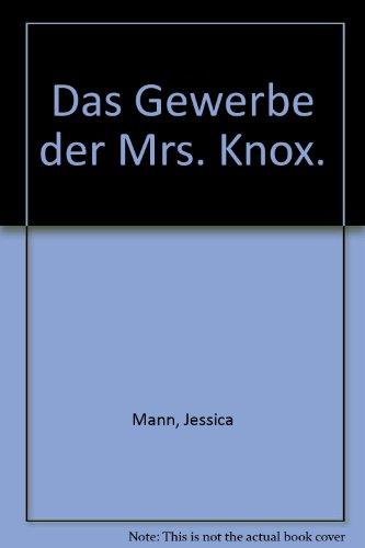 Das Gewerbe der Mrs. Knox par  Jessica Mann (Turtleback)