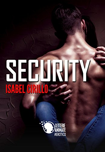Risultati immagini per Security Isabel Cirillo