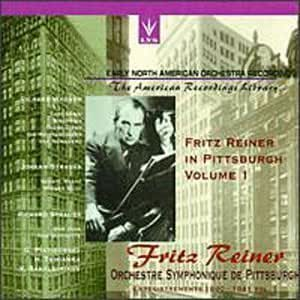 Early North American Orchestra Recordings - Fritz Reiner In Pittsburgh, Volume 1 - Wager: Preludes and Orchestral Music / Johann Strauss: Schatz Waltz; Wiener Blut / Richard Strauss: Don Juan, Op. 20; Don Quixote, Op. 35 (recorded 1940-41) by Dante Records Lys