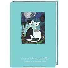 Rosina Wachtmeister A6 Tagebuch und Kalender 2013