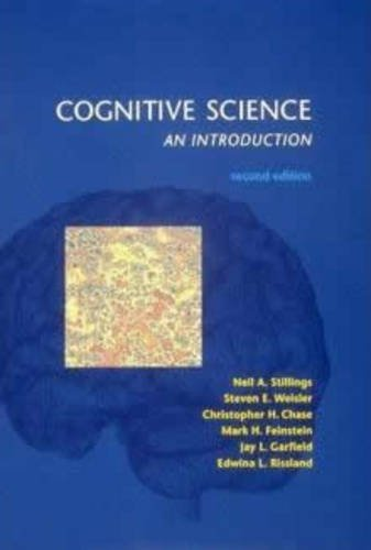 Cognitive Science: An Introduction, Second Edition by Stillings, Neil, Weisler, Steven E., Chase, Christopher H., (1995) Paperback
