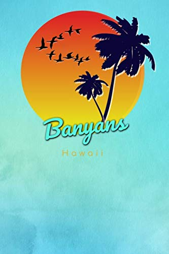 Banyans Hawaii: Cute Sunset Palm Tree Flock of Birds Surfing Beach Dotted Grid Bullet Journal Notebook - 100 pages 6 x 9 inches Log Book (The Surfer Journals Series Volume 21, Band 21)