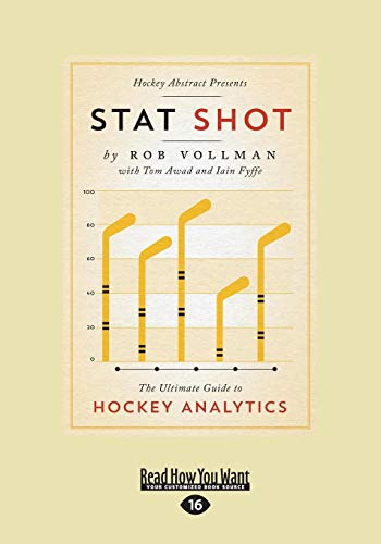 Stat Shot: The Ultimate Guide to Hockey Analytics (Large Print 16pt) por Rob Vollman