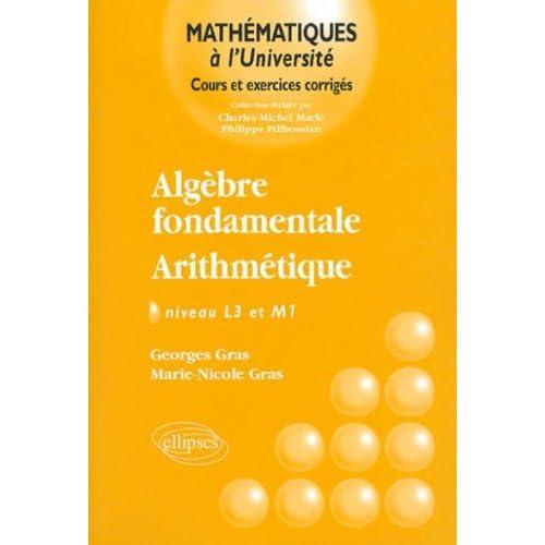 Algèbre fondamentale - Arithmétique