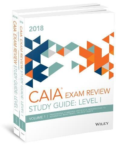 Wiley Study Guide for 2018 Level I CAIA Exam: Complete Set (print)