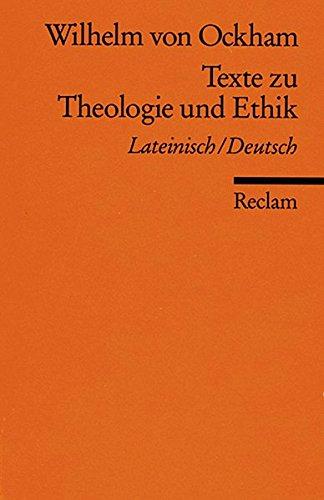 Texte zu Theologie und Ethik: Lat. /Dt. (Reclams Universal-Bibliothek)