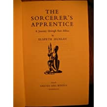 The Sorcerer's Apprentice: A Journey through East Africa