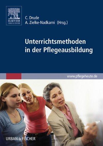 Unterrichtsmethoden in der Pflegeausbildung