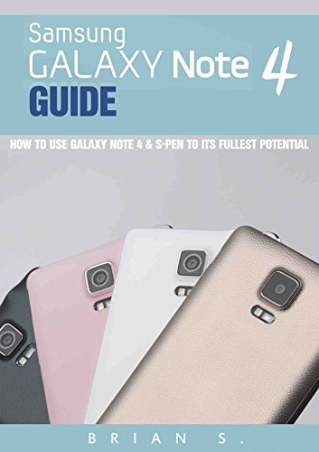 Galaxy Note 4 Guide: How to Use Galaxy Note 4 & S-Pen to its Fullest