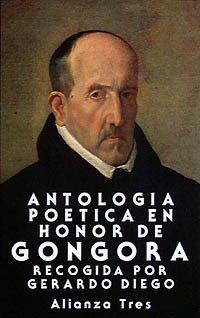 Antología poética en honor de Góngora: Desde Lope de Vega a Rubén Darío (Alianza Tres (At)) por Gerardo Diego