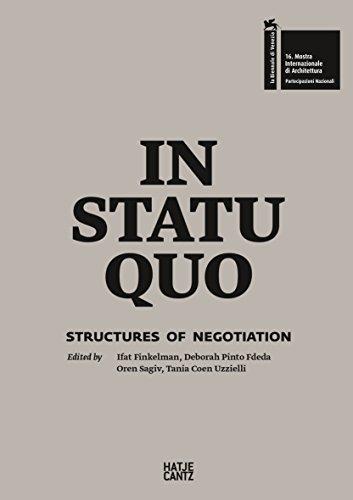 In Statu Quo : Structures of Negotiation