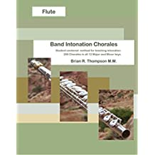 Flute, Band Intonation Chorales (English Edition)