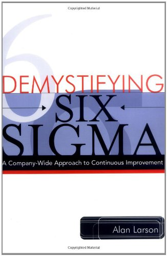 demystifying-six-sigma-a-company-wide-approach-to-continuos-improvement