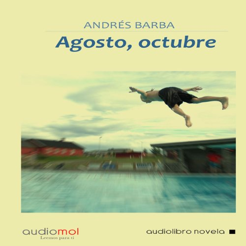 Agosto,Octubre [August, October]  Audiolibri