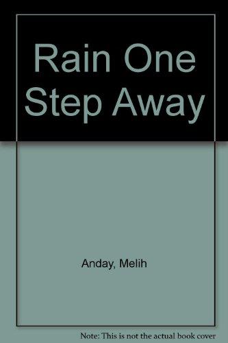 Rain One Step Away