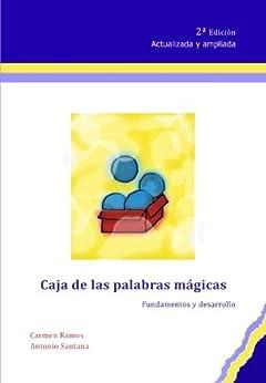 Caja de las palabras mágicas. Fundamentos y desarrollo. de [Agredano, Antonio Santana, Carmen Ramos]