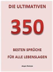Die Ultimativen 350 Besten Sprüche Für Alle Lebenslagen