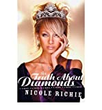 The Truth about Diamonds Richie, Nicole ( Author ) Oct-03-2006 Paperback