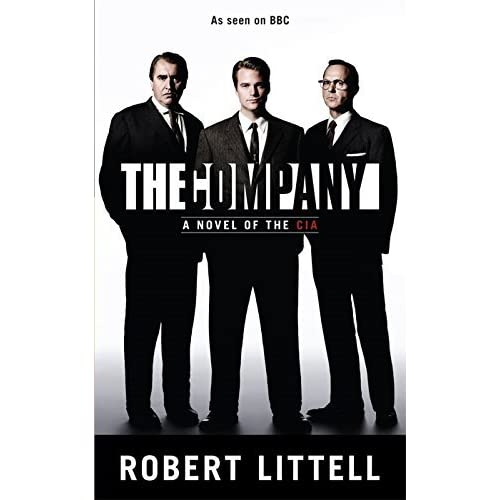 The Company: A Novel of the CIA by Robert Littell (2007-11-16)