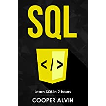 SQL: Learn SQL In 2 Hours And Start Programming Today!