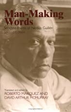 Man-making Words: Selected Poems