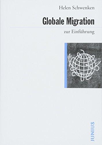 Globale Migration (Zur Einführung) - Schwenken