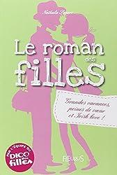 Le roman des filles - Tome 4 : Grandes vacances, peines de coeur et irish love !