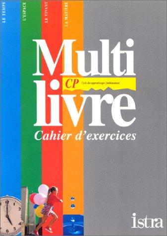 Multi-livre : découverte du monde - CP, cahier d'exercices