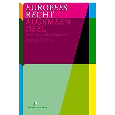 Europees Recht      Algemeen deel: sinds het Verdrag van Lissabon