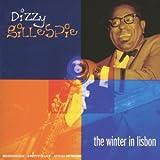Winter in Lisbon (The) | Gillespie, Dizzy (1917-1993). Interprète