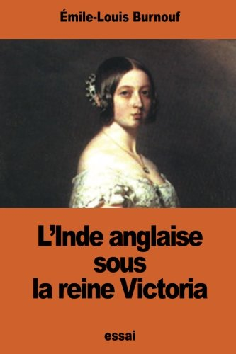 L'Inde anglaise sous la reine Victoria