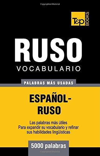 Vocabulario español-ruso - 5000 palabras más usadas (T&P Books)