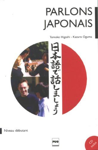 Parlons Japonais : Méthode japonais pour débutants (1CD audio)