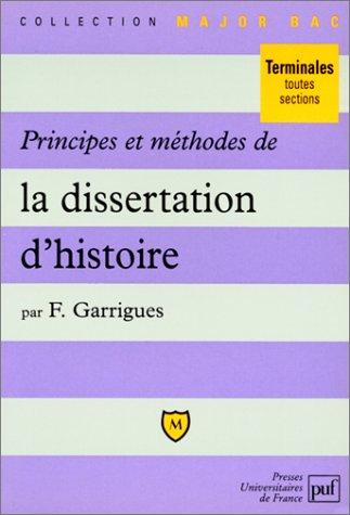 Principes et méthodes de la dissertation d'histoire