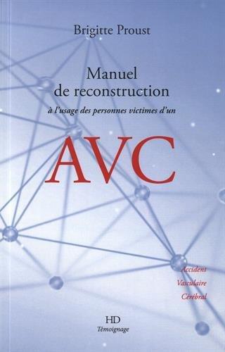 Manuel de reconstruction à l'usage des personnes atteintes d'un AVC