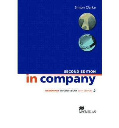 [(In Company Student's Book Elementary Level)] [ By (author) Simon Clarke, By (author) Mark Powell, By (author) Pete Sharma ] [January, 2010]
