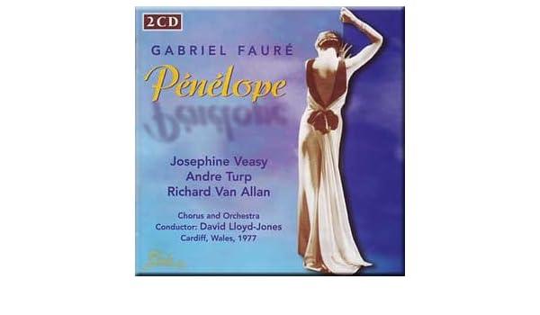Penelope (UK Import) by GABRIEL FAURE, David Lloyd-Jones: Amazon.co.uk: Music
