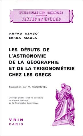 Les débuts de l'astronomie, de la géographie et de la trigonométrie chez les Grecs
