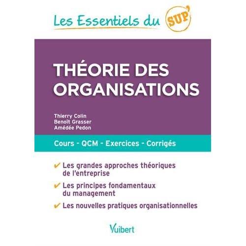 Théorie des organisations : Cours, QCM, exercices, corrigés