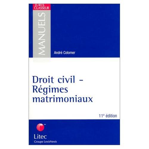 Droit civil - Régimes matrimoniaux (ancienne édition)