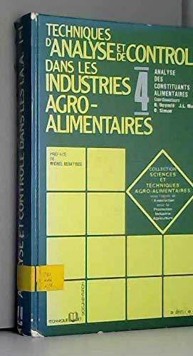 Techniques d'analyse et de contrôle dans les industries agro-alimentaires (Collection Sciences et techniques agro-alimentaires) par Bernard Deymié