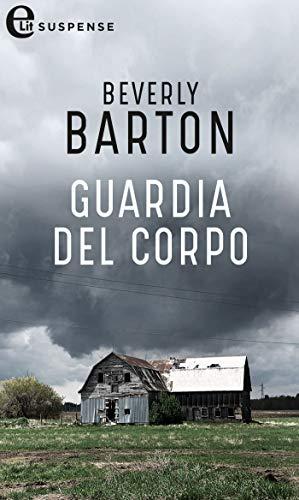 Guardia del corpo (eLit) (Protectors Vol. 3) di [Barton, Beverly]