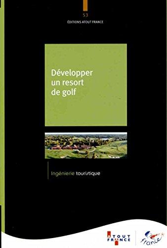 Développer un resort de golf